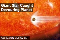 Giant Star Caught Devouring Planet