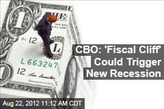 CBO: 'Fiscal Cliff' Could Trigger New Recession