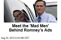 Meet the 'Mad Men' Behind Romney's Ads
