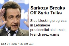 Sarkozy Breaks Off Syria Talks