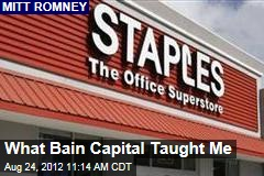What Bain Capital Taught Me