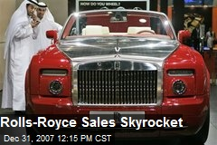 Rolls-Royce Sales Skyrocket