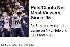 Pats/Giants Net Most Viewers Since '95