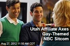 Utah Affiliate Axes Gay-Themed NBC Sitcom