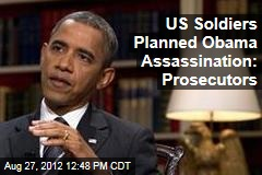 US Soldiers Planned Obama Assassination: Prosecutors