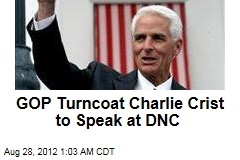 GOP Turncoat Charlie Crist to Speak at DNC