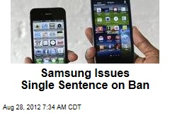 Samsung Issues Single Sentence on Ban