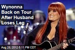 Wynonna Judd's Husband Loses Leg in Crash