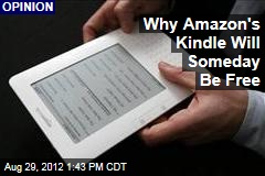 Why Amazon's Kindle Will Someday Be Free