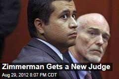 Zimmerman Gets a New Judge