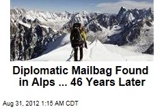 Diplomatic Mailbag Found in Alps ... 46 Years Later