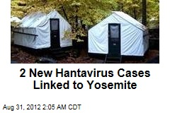 2 New Hantavirus Cases Linked to Yosemite