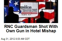 RNC Guardsman Shot With Own Gun in Hotel Mishap