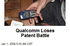 Qualcomm Loses Patent Battle