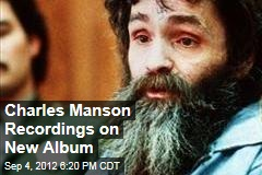 Charles Manson Recordings on New Album