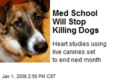 Med School Will Stop Killing Dogs