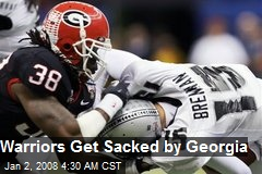 Warriors Get Sacked by Georgia