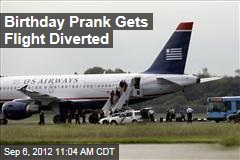 Birthday Prank Gets Flight Diverted