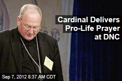 Cardinal Delivers Pro-Life Prayer at DNC