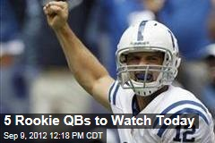 5 Rookie QBs to Watch Today