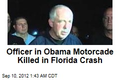 Officer in Obama Motorcade Killed in Florida Crash