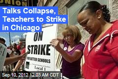 Talks Collapse, Teachers to Strike in Chicago