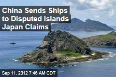 China Sends Ships to Disputed Islands Japan Claims