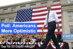 Poll: Americans More Optimistic