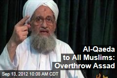 Al-Qaeda to All Muslims: Overthrow Assad