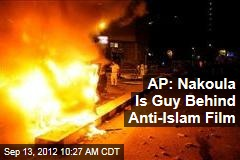 AP: Nakoula Is Guy Behind Anti-Islam Film