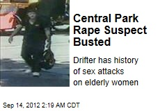 Central Park Rape Suspect Busted