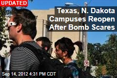 Campuses Evacuated in Texas, N. Dakota