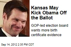 Kansas May Kick Obama Off the Ballot