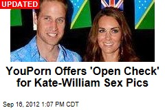YouPorn Offers 'Open Check' for Kate-William Sex Pics