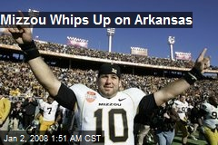 Mizzou Whips Up on Arkansas