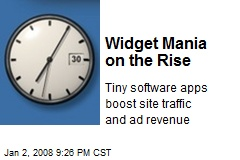 Widget Mania on the Rise
