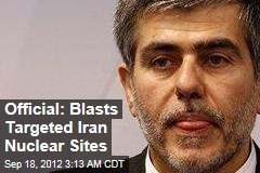 Official: Blasts Targeted Iran Nuclear Sites