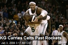 KG Carries Celts Past Rockets