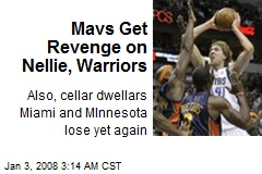 Mavs Get Revenge on Nellie, Warriors