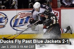 Ducks Fly Past Blue Jackets 2-1