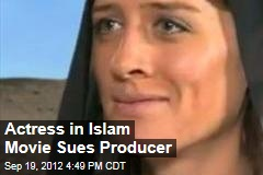 Actress in Islam Movie Sues Producer