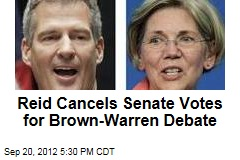 Reid Cancels Senate Votes for Brown-Warren Debate