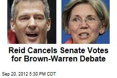 Reid Cancels Senate Votes for Brown-Warren Debate