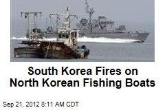 South Korea Fires on North Korean Fishing Boats