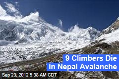 9 Climbers Die in Nepal Avalanche