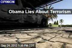 Obama Lies About Terrorism