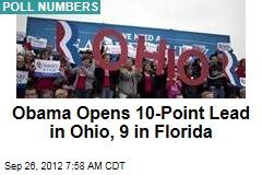 Obama Opens 10-Point Lead in Ohio, 9 in Florida