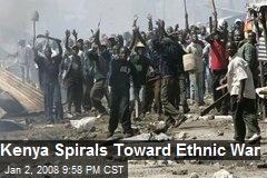 Kenya Spirals Toward Ethnic War