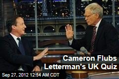 Cameron Flubs Letterman's UK Quiz