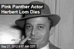 Pink Panther Actor Herbert Lom Dies